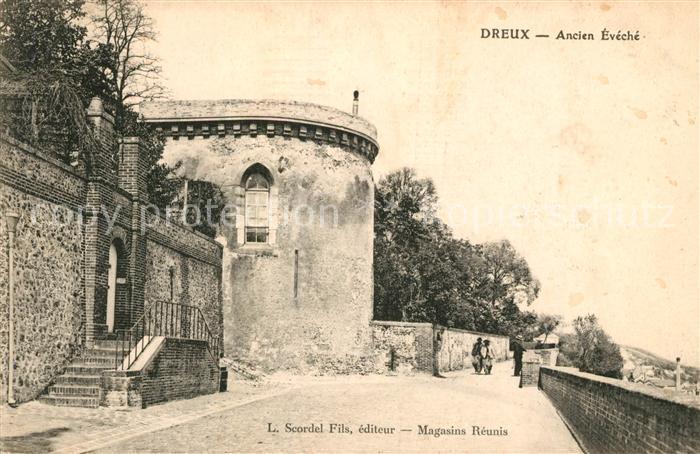 AK / Ansichtskarte Dreux Ancien Eveche Kat. Dreux