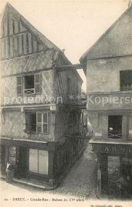 AK / Ansichtskarte Dreux Grande Rue Maison Kat. Dreux