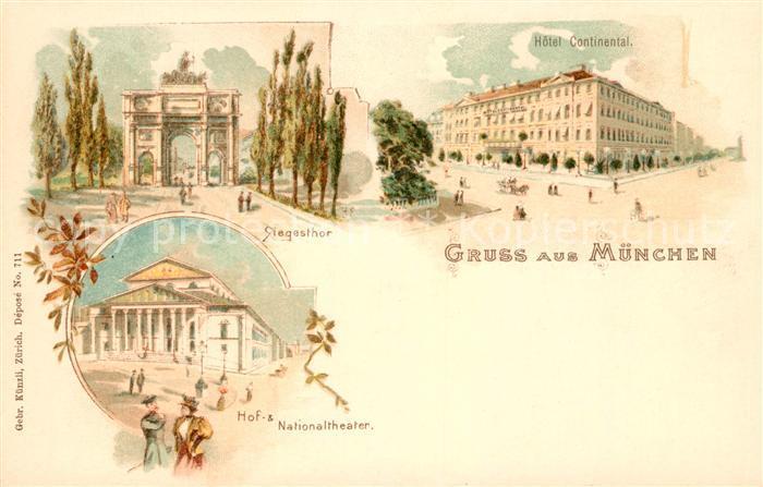 AK / Ansichtskarte Muenchen Siegestor Hotel Continental Hof Theater Nationaltheater Kat. Muenchen