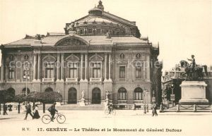 AK / Ansichtskarte Geneve GE Theater Denkmal General Dufour Kat. Geneve