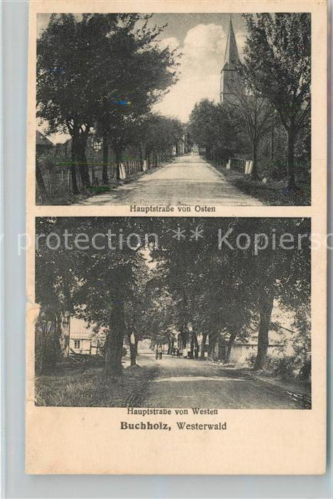 AK / Ansichtskarte Buchholz Westerwald Hauptstrasse von Osten und Westen Kat. Buchholz (Westerwald)