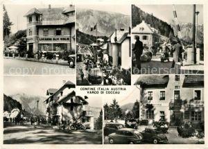 AK / Ansichtskarte Udine Confine Italia Austria Varco di Coccau Kat. Udine