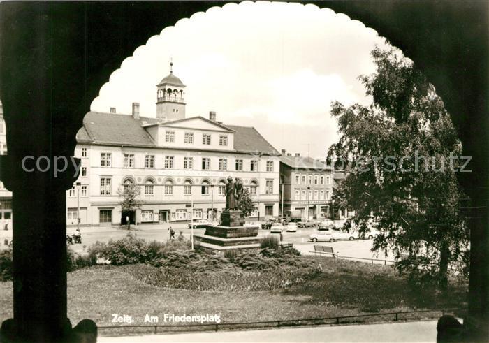 AK / Ansichtskarte Zeitz Friedensplatz Denkmal Kat. Zeitz