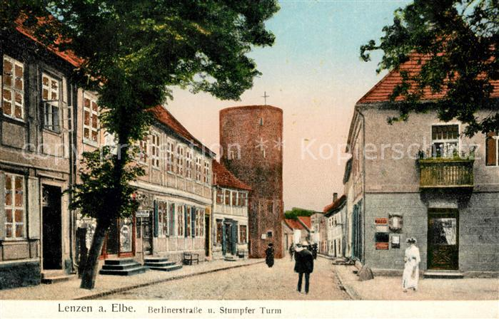AK / Ansichtskarte Lenzen Elbe Berlinerstra?e Stumpfer Turm Kat. Lenzen Elbe