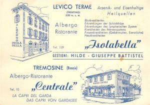 AK / Ansichtskarte Levico Terme Albergo Ristorante Isolabella Tremosine Ristorante Centrale Kat. Italien