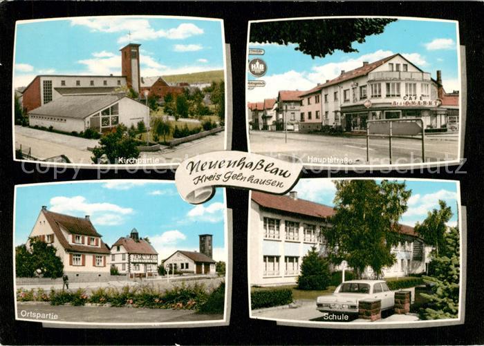 AK / Ansichtskarte Neuenhasslau Schule Kirche Hauptstrasse Kat. Hasselroth