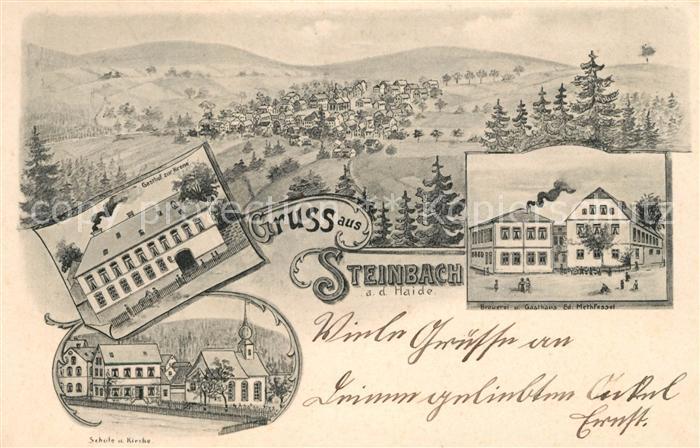 AK / Ansichtskarte Steinbach Haide Gasthof zur Krone Schule Kirche Brauerei Gasthaus Methfessel Kat. Ludwigsstadt