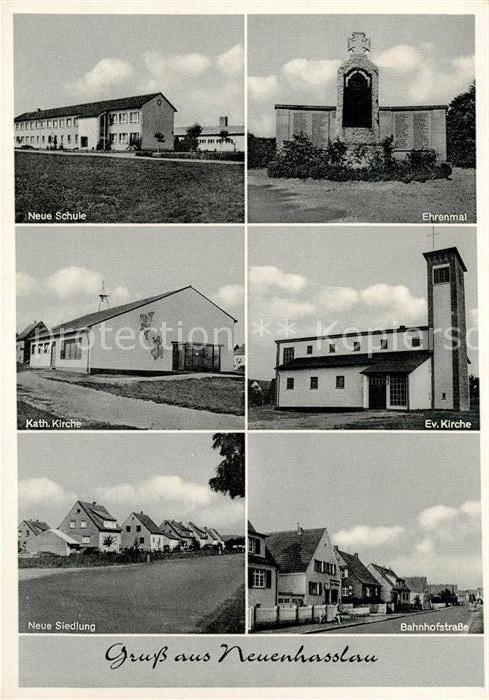AK / Ansichtskarte Neuenhasslau Schule Ehrenmal Kath Kirche Ev Kirche Neue Siedlung Bahnhofstrasse Kat. Hasselroth