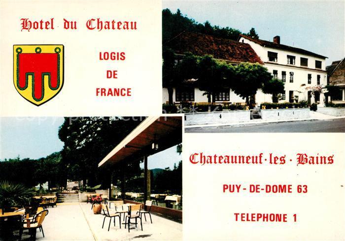 AK / Ansichtskarte Chateauneuf les Bains Hotel du Chateau Terrasse Kat. Chateauneuf les Bains