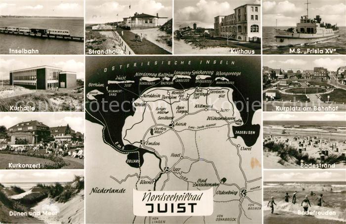 Juist Nordseebad Inselbahn Kurhaus Kurkonzert Duenen Strandhalle MS Frisia XV Kurplatz Badestrand Brandung Landkarte Kat. Juist