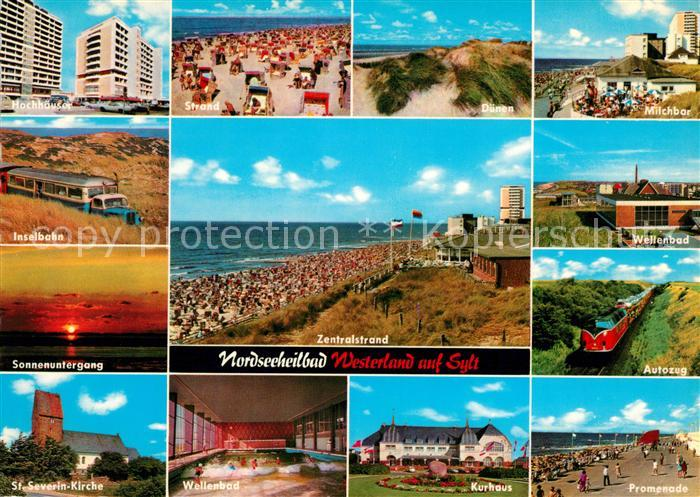 AK / Ansichtskarte Westerland Sylt Hochhaeuser Strand Duenen Milchbar Wellenbad Inselbahn Autozug Sonnenuntergang Kirche Kurhaus Promenade Kat. Westerland