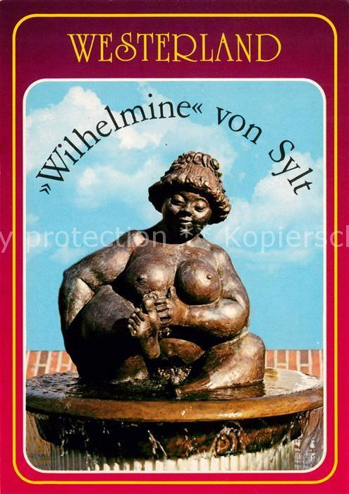 AK / Ansichtskarte Westerland Sylt Brunnen Wilhelmine von Sylt Skulptur Wahrzeichen Kat. Westerland