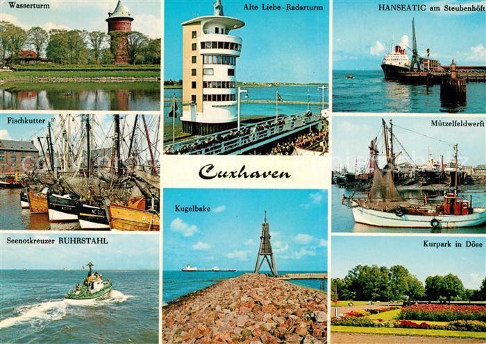 AK / Ansichtskarte Cuxhaven Nordseebad Wasserturm Fischkutter Seenotkreuzer Alte Liebe Radarturm Hanseatic Muetzelfeldwerft Kurpark Doese Kugelbake Kat. Cuxhaven