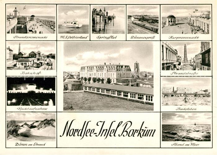 AK / Ansichtskarte Borkum Nordseebad Nachtaufnahme Bahnhof Kurpromenade Duenen Badeleben Kat. Borkum