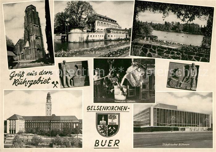 AK / Ansichtskarte Buer Gelsenkirchen St Urbanus Kirche Schloss Berge Berger See Rathaus Staedt Buehnen Kat. Gelsenkirchen