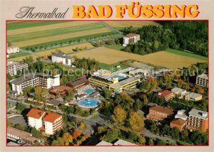 AK / Ansichtskarte Bad Fuessing Thermalbad mit Therme I Fliegeraufnahme Kat. Bad Fuessing