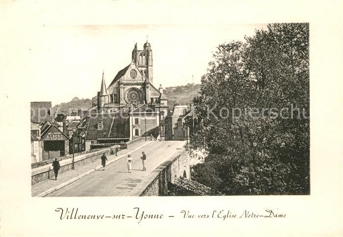 AK / Ansichtskarte Villeneuve sur Yonne Notre Dame Kat. Villeneuve sur Yonne