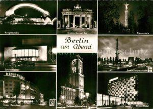 AK / Ansichtskarte Berlin am Abend Kongresshalle Schillertheater Hotel Kempinski Brandenburger Tor Rathaus Schoeneberg Siegessaeule Ausstellungsgelaende Hilton Hotel Kat. Berlin
