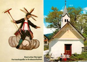 AK / Ansichtskarte Krakauschatten Steirischer Herrgott Fortnerkapelle Kat. Krakauschatten