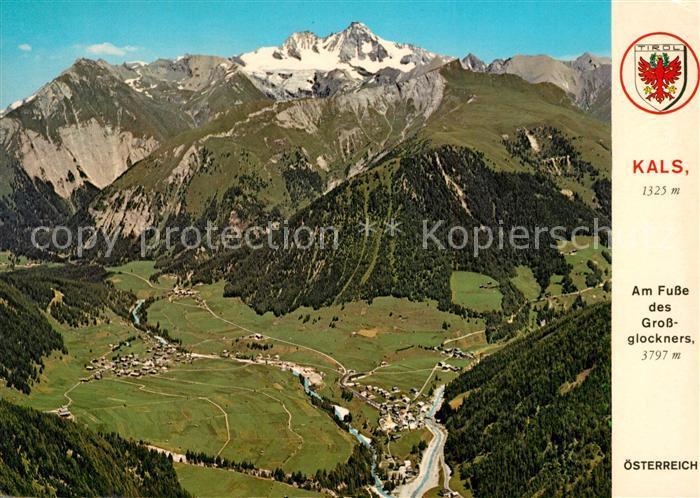 AK / Ansichtskarte Kals Grossglockner Grossglockner Kals Grossglockner Kat. Kals am Grossglockner