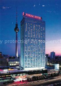 AK / Ansichtskarte Berlin Forum Hotel Berlin Nachtaufnahme Berlin Kat. Berlin