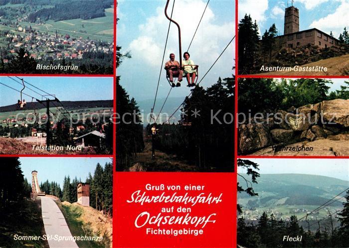 AK / Ansichtskarte Sessellift Ochsenkopf Bischofsgruen Asenturm Gaststaette Fleckl  Sessellift Kat. Bahnen