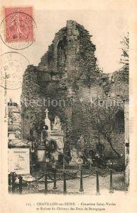 AK / Ansichtskarte Chatillon sur Seine Cimetiere Saint Vorles et Ruines du Chateau des Ducs de Bourgogne Chatillon sur Seine Kat. Chatillon sur Seine