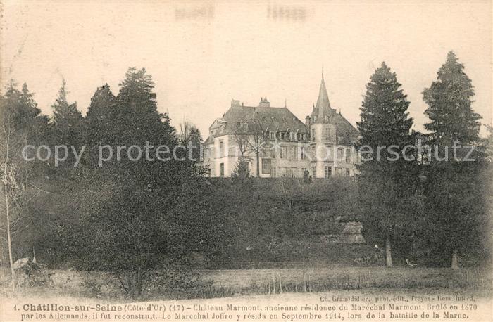 AK / Ansichtskarte Chatillon sur Seine Chateau Marmont Chatillon sur Seine Kat. Chatillon sur Seine
