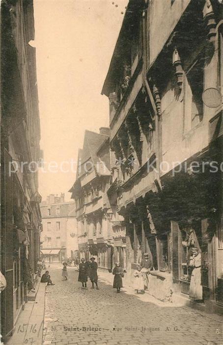 AK / Ansichtskarte Saint Brieuc Cotes d Armor Rue Saint Jacques Saint Brieuc Cotes Kat. Saint Brieuc