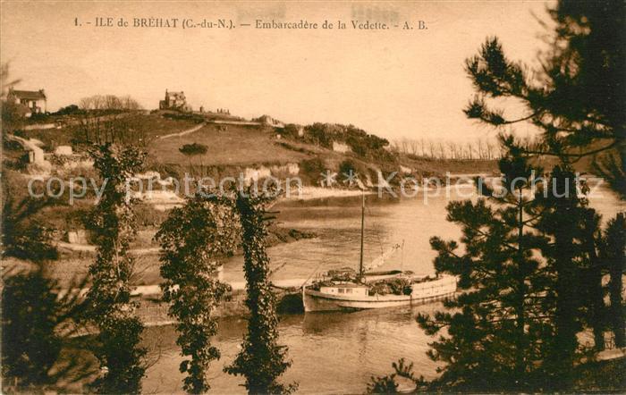 AK / Ansichtskarte Ile de Brehat Embarcadere de la Vedette Ile de Brehat Kat. Ile de Brehat