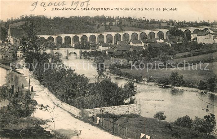 AK / Ansichtskarte Saint Leonard de Noblat Panorama du Pont de Noblat Saint Leonard de Noblat Kat. Saint Leonard de Noblat