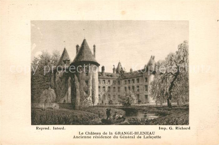 AK / Ansichtskarte Bleneau Chateau de la Grange Bleneau Ancienne residence du General de Lafayette Bleneau Kat. Bleneau