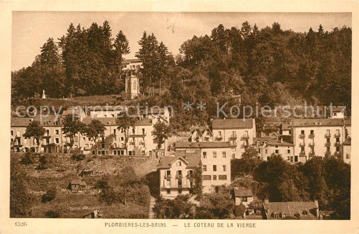 AK / Ansichtskarte Plombieres les Bains Vosges Le Coteau de la Vierge Plombieres les Bains Kat. Plombieres les Bains