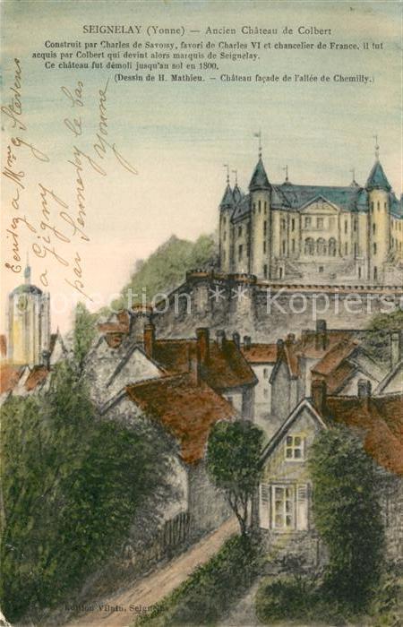 AK / Ansichtskarte Seignelay Ancien Chateau de Colbert Seignelay Kat. Seignelay