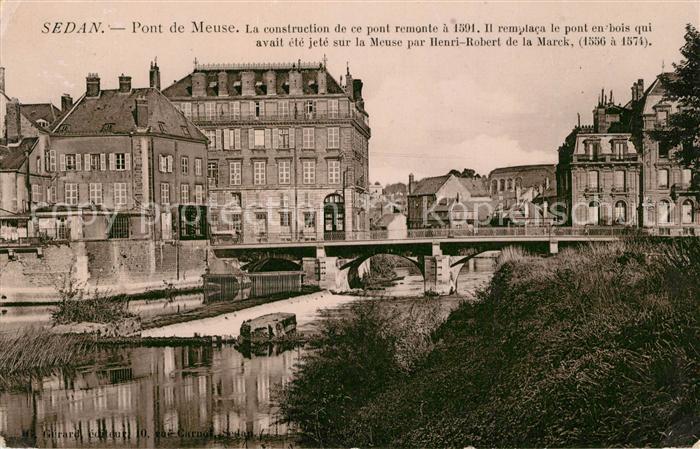 AK / Ansichtskarte Sedan Ardennes Pont de Meuse Sedan Ardennes Kat. Sedan
