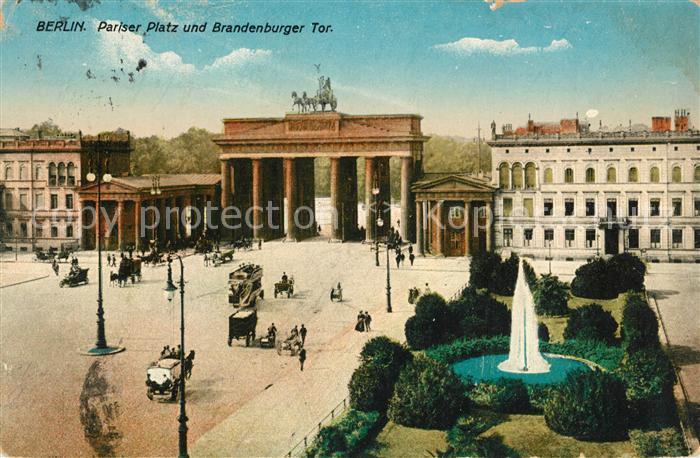 AK / Ansichtskarte Berlin Pariser Platz und Brandenburger Tor Berlin Kat. Berlin