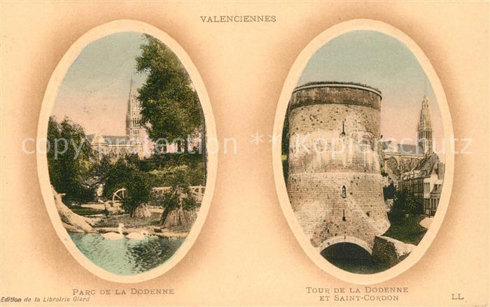 AK / Ansichtskarte Valenciennes Parc de la Dodenne Tour de la Dodenne et Saint Cordon Valenciennes Kat. Valenciennes