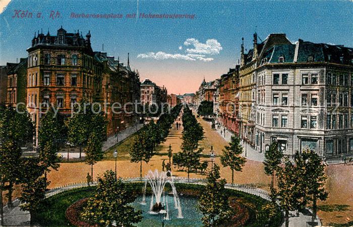 Koeln Rhein Barbarossaplatz mit Hohenstaufenring Koeln Rhein Kat. Koeln