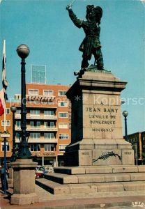 AK / Ansichtskarte Dunkerque Statue de Jean Bart Dunkerque Kat. Dunkerque