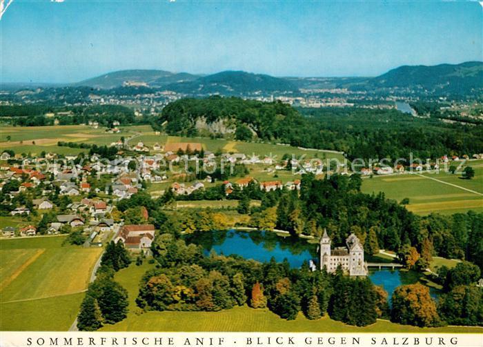 AK / Ansichtskarte Anif Sommerfrische Schloss Blick gegen Salzburg Fliegeraufnahme Anif Kat. Anif