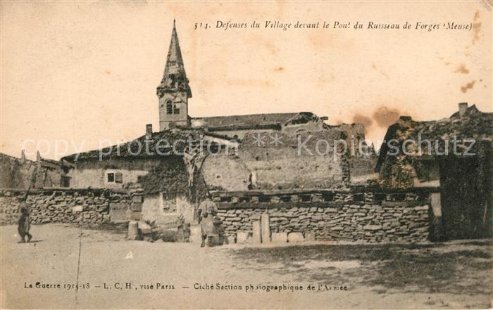 AK / Ansichtskarte Forges sur Meuse Defenses du Village devant le Pont du Russeau de Forges Forges sur Meuse Kat. Forges sur Meuse