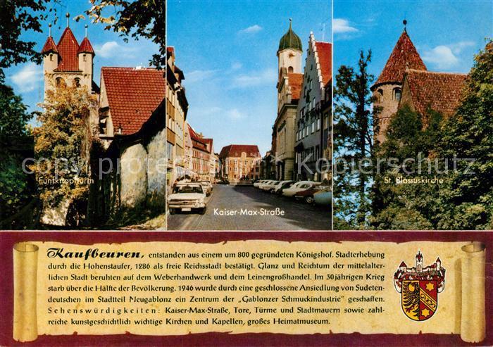 AK / Ansichtskarte Kaufbeuren Fuenfknopfturm Kaiser Max Strasse St. Blasiuskirche  Kaufbeuren Kat. Kaufbeuren