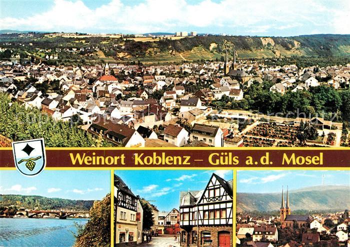 AK / Ansichtskarte Guels_Koblenz Stadtpanorama Kirche Altstadt Fachwerkhaeuser Mosel Bruecke Guels Koblenz Kat. Koblenz