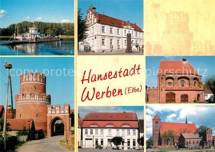 AK / Ansichtskarte Werben_Elbe Elbfaehre Rathaus Kapelle Sankt Spiritus Elbtor Kaufhaus Stadtkirche Werben Elbe Kat. Werben Elbe