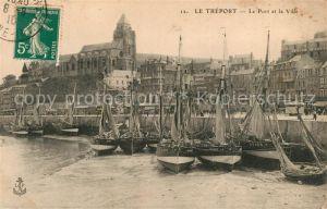 AK / Ansichtskarte Le_Treport Le Port et la Ville Le_Treport Kat. Le Treport
