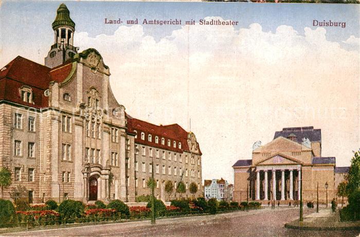 AK / Ansichtskarte Duisburg_Ruhr Land Amtsgericht Stadttheater Duisburg Ruhr Kat. Duisburg