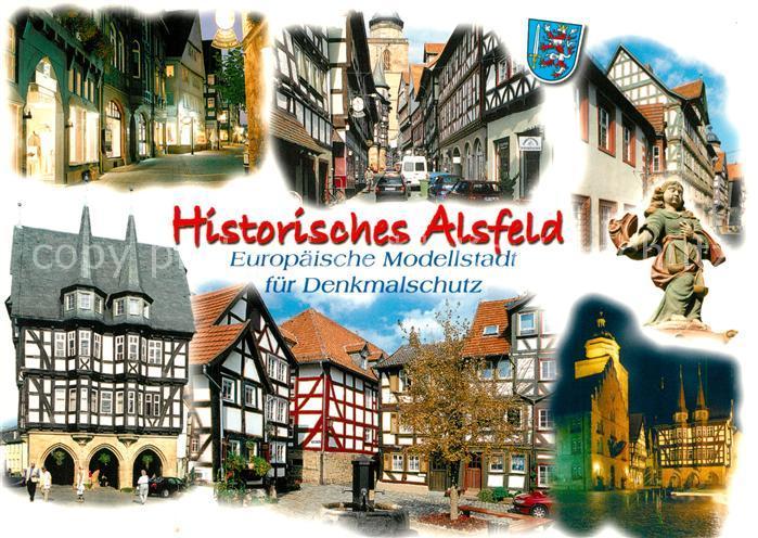 AK / Ansichtskarte Alsfeld Historische Altstadt Europaeische Modellstadt fuer Denkmalschutz Alsfeld Kat. Alsfeld