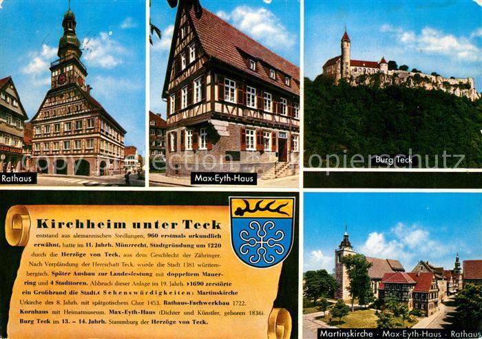 AK / Ansichtskarte Kirchheim_Teck Rathaus Max Eyth Haus Fachwerkhaus Burg Teck Schwaebische Alb Martinskirche Chronik Wappen Kirchheim Teck Kat. Kirchheim unter Teck