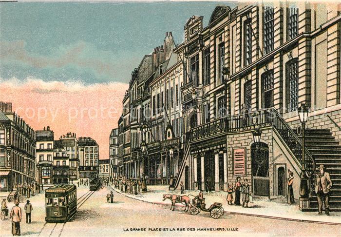 AK / Ansichtskarte Lille_Nord Grande >Place Rue des Manneliers Lille_Nord Kat. Lille