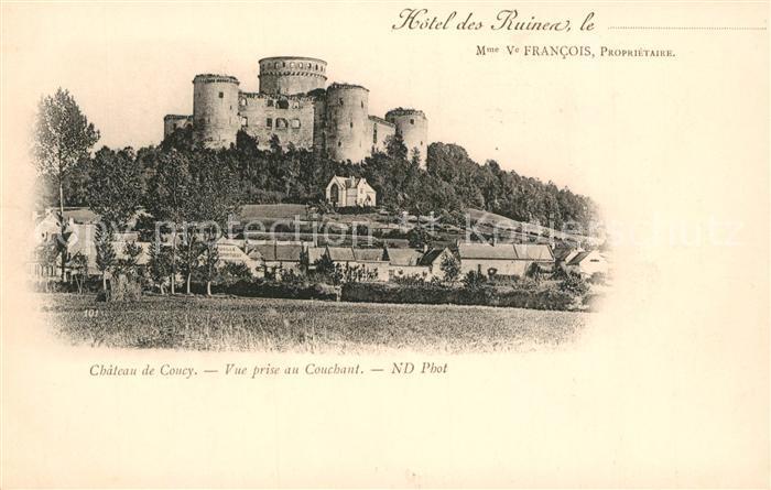 AK / Ansichtskarte Coucy le Chateau Auffrique Hotel des Ruines Coucy le Chateau Auffrique Kat. Coucy le Chateau Auffrique